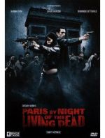 2007 - PARIS BY NIGHT OF THE LIVING DEAD.jpg